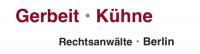 Gerbeit • Kühne • Rechtsanwälte und Notare • Berlin